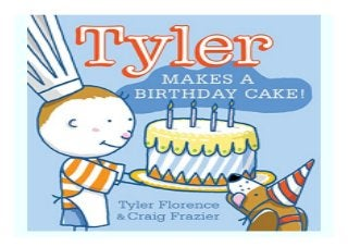 Awe Inspiring Tyler Makes A Birthday Cake Tyler And Tofu Book 423 Funny Birthday Cards Online Elaedamsfinfo