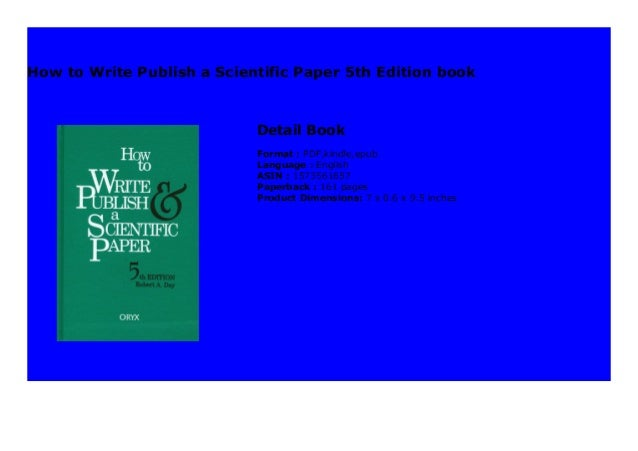 How to write & publish a scientific paper 5th edition pdf case study background example