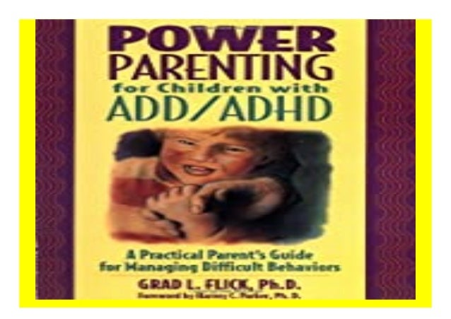 Power Parenting for Children with ADD/ADHD A Practical Parent 39 s Guide for Managing Difficult Behaviors book Detail Book...