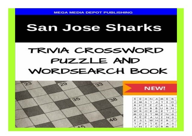 San Jose Sharks Trivia Crossword Puzzle and Word Search Book book Detail Book Format : PDF,kindle,epub Language : English ...