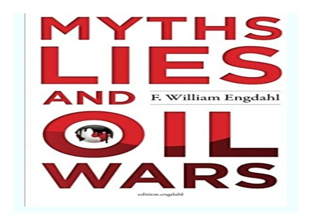 Lies and Oil Wars Myths