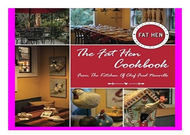 The Fat Hen Cookbook Celebrating French Lowcountry Cuisine book Detail Book Format : PDF,kindle,epub Language : English AS...