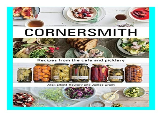 Cornersmith Recipes from the caf� and picklery book Detail Book Format : PDF,kindle,epub Language : English ASIN : 1743362...