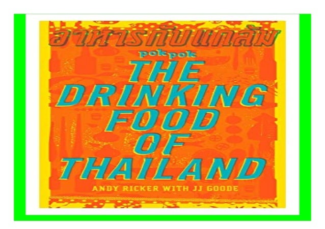 POK POK The Drinking Food of Thailand A Cookbook book Detail Book Format : PDF,kindle,epub Language : English ASIN : 16077...