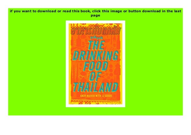 Download or read POK POK The Drinking Food of Thailand A Cookbook book by click link below https://onlinelibraryastri9i8u9...
