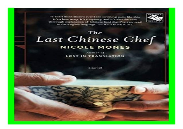 The Last Chinese Chef A Novel book Detail Book Format : PDF,kindle,epub Language : English ASIN : 0547053738 Paperback : 2...