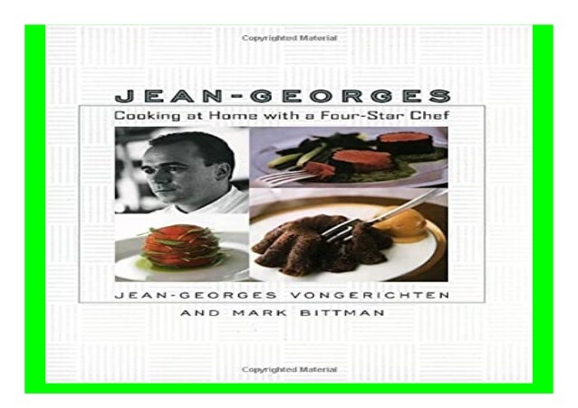 Jean-Georges Cooking at Home with a Four-Star Chef book Detail Book Format : PDF,kindle,epub Language : English ASIN : 076...