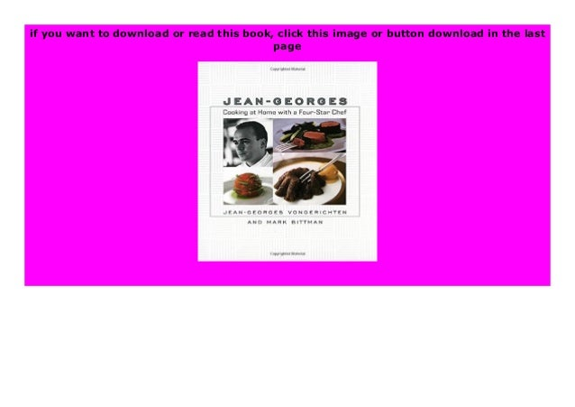 Download or read Jean-Georges Cooking at Home with a Four-Star Chef book by click link below https://onlinelibraryastri9i8...