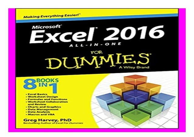 Excel 2016 All-in-One For Dummies book Detail Book Format : PDF,kindle,epub Language : English ASIN : 111907715X Paperback...