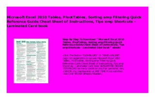 Sorting /& Filtering Quick Reference Guide Microsoft Excel 2010 Tables PivotTables Cheat Sheet of Instructions, Tips /& Shortcuts - Laminated Card