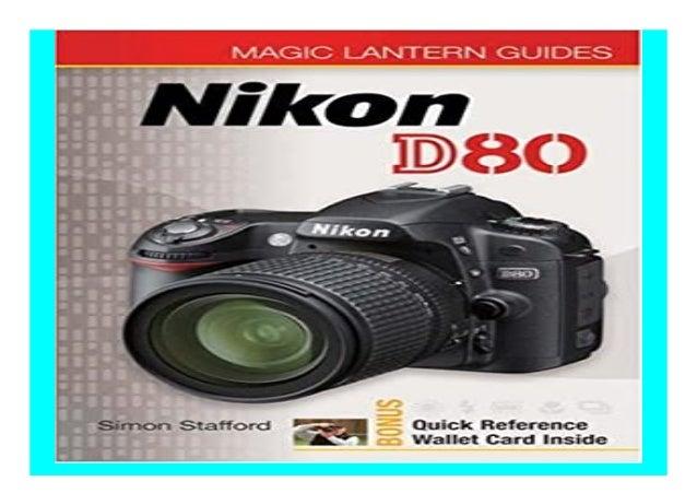 Nikon D80 Magic Lantern Guides