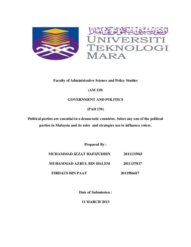 Faculty of Administrative Science and Policy Studies (AM 110) GOVERNMENT AND POLITICS (PAD 170) Political parties are esse...
