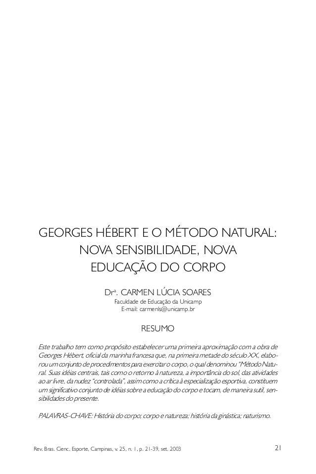 GEORGES HÉBERT E O MÉTODO NATURAL:       NOVA SENSIBILIDADE, NOVA         EDUCAÇÃO DO CORPO                               ...