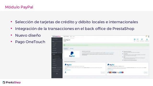 • Selección de tarjetas de crédito y débito locales e internacionales • Integración de la transacciones en el back office ...