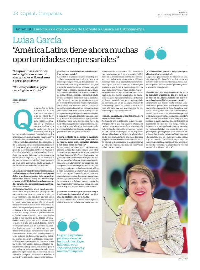 28 Compañías CincoDías Fin de semana 7 y 8 de octubre de 2017Capital / Compañías CARLOS MOLINA MADRID Q uince años en Lati...