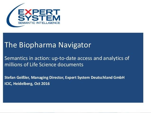 Copyright © 2016 Expert System Enterprise - All Rights Reserved - Slide 1 The Biopharma Navigator Semantics in action: up-...