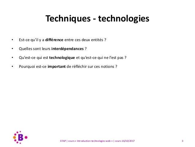 16/10/2017 Cours EFAP-1 Bordeaux | Introduction techniques - technologies Slide 3