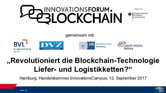 """Seite 18 """"Revolutioniert die Blockchain-Technologie Liefer- und Logistikketten?"""" gemeinsam mit: Hamburg, Handelskammer Inn..."""