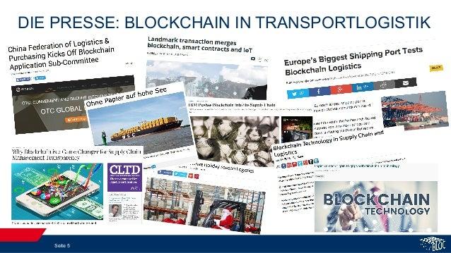 DIE PRESSE: BLOCKCHAIN IN TRANSPORTLOGISTIK Seite 5