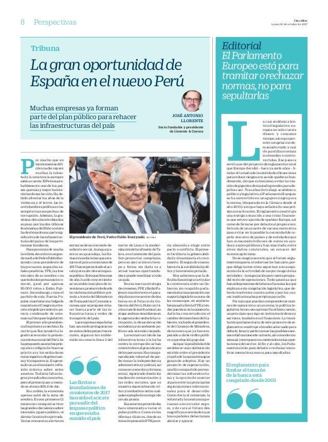 8 Perspectivas CincoDías Lunes 30 de octubre de 2017 Editorial ElParlamento Europeoestápara tramitarorechazar normas,nopar...