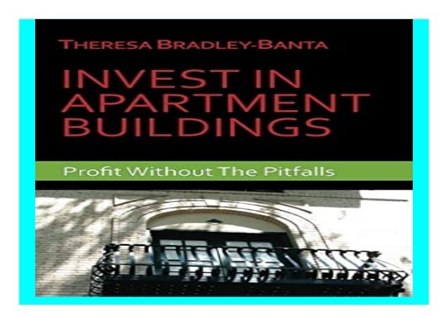 Profit Without The Pitfalls Invest In Apartment Buildings