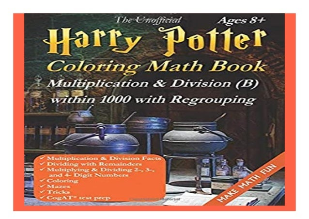 The Unofficial Harry Potter Coloring Math Book Multiplication /& Division Black /& White Edition Ages 8+ A