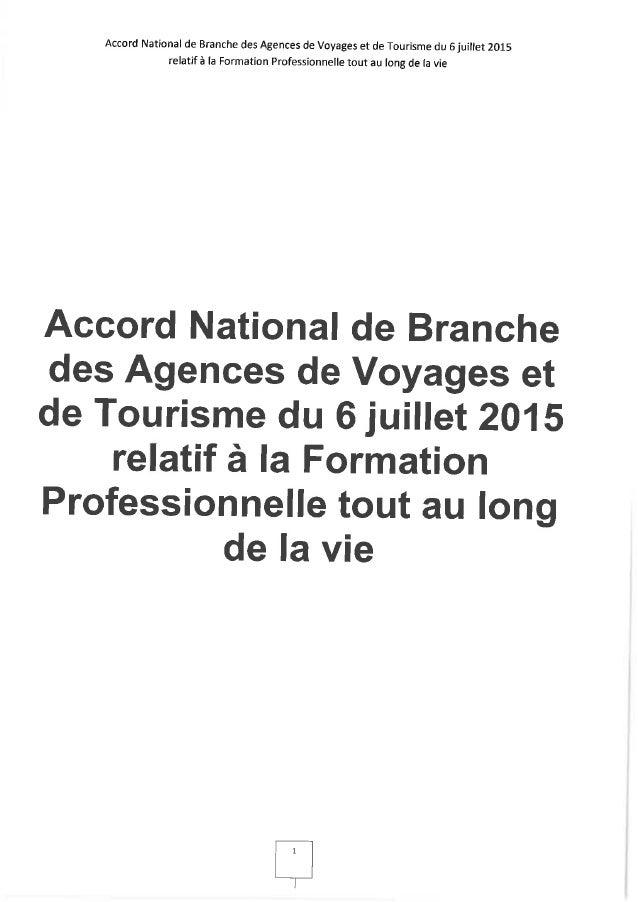 Accord National de Branche des Agences de Voyages et de Tourisme du 6 juillet 2015 relatif 3 la Formation Professionnelle ...