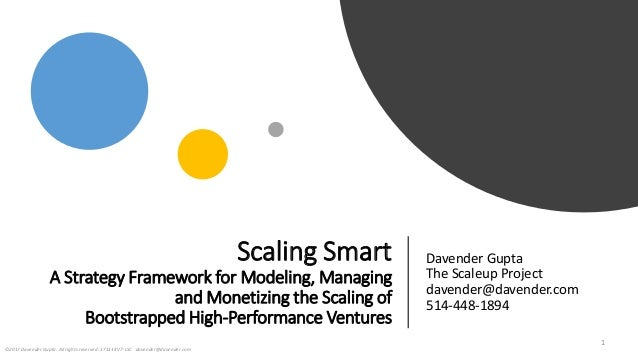 Scaling Smart A Strategy Framework for Modeling, Managing and Monetizing the Scaling of Bootstrapped High-Performance Vent...