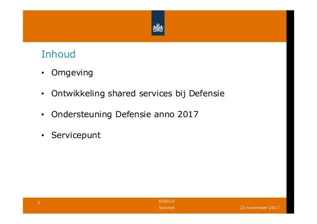 Rob Janssen - De ontwikkeling van een centraal en geintegreerd servicepunt binnen Defensie Slide 2