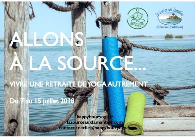 happyhouryoga.fr lasourceauxlamantins.com contact : cecile@happyhouryoga.fr