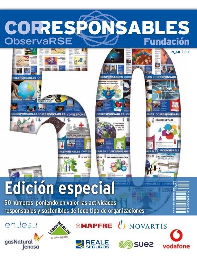 N_50 6 € RESPONSABLESCOR Edición especial 50 números poniendo en valor las actividades responsables y sostenibles de todo ...