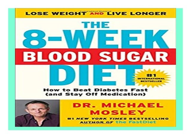 The 8-Week Blood Sugar Diet How to Beat Diabetes Fast and Stay Off Medication book Detail Book Format : PdF, ePub, Audiobo...