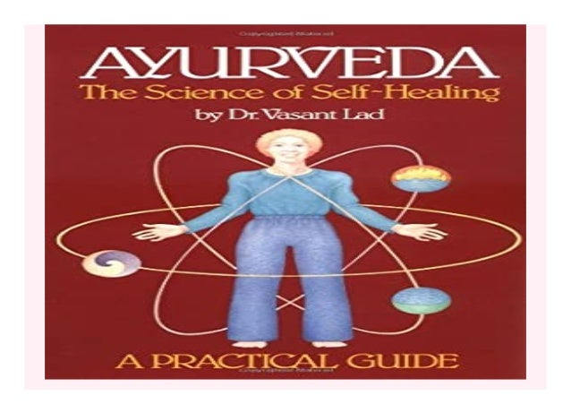 Ayurveda The Science of Self Healing A Practical Guide book Detail Book Format : PdF, ePub, Audiobook &Magazine Language :...