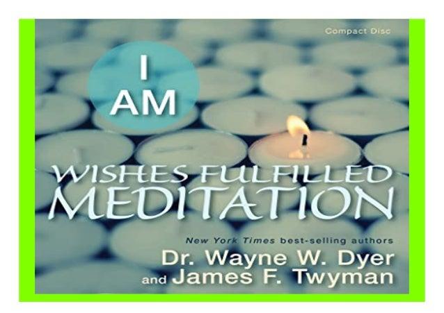 I AM Wishes Fulfilled Meditation book Detail Book Format : PdF, ePub, Audiobook &Magazine Language : English ASIN : 140193...
