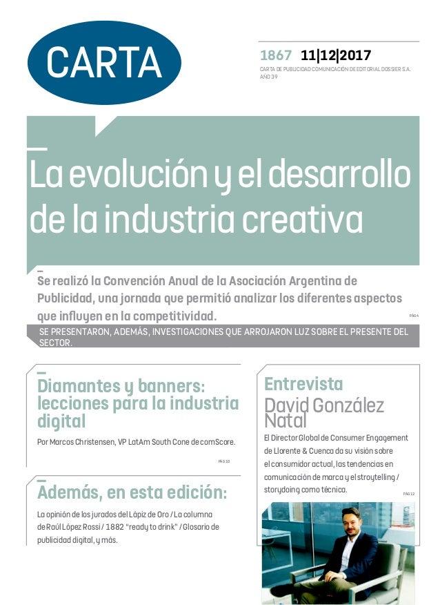 _ Se realizó la Convención Anual de la Asociación Argentina de Publicidad, una jornada que permitió analizar los diferente...