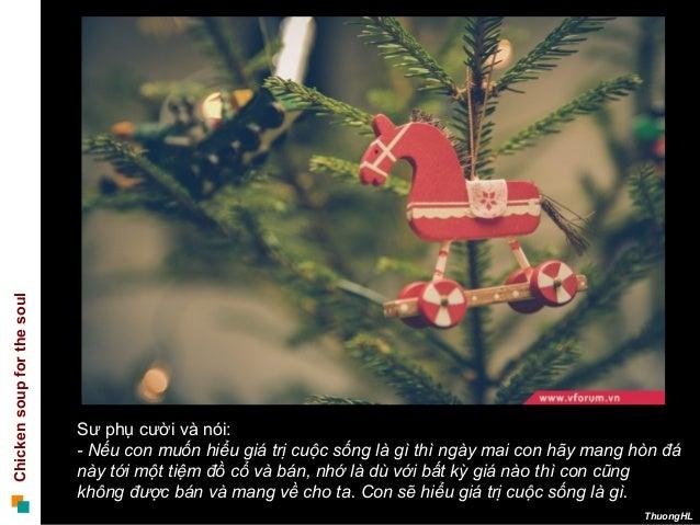Chickensoupforthesoul ThuongHL Sư phụ cười và nói: - Nếu con muốn hiểu giá trị cuộc sống là gì thì ngày mai con hãy mang h...