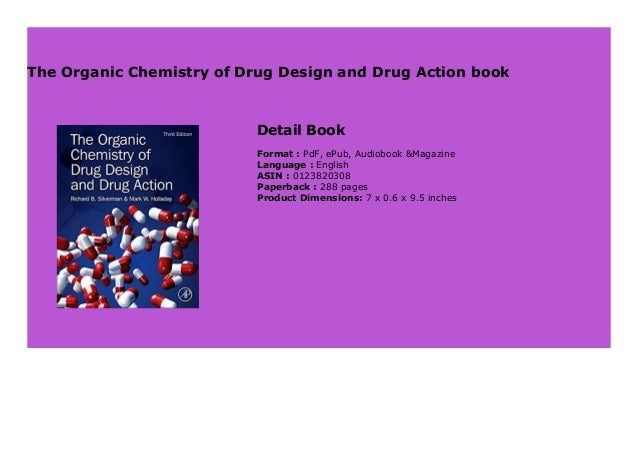 The Organic Chemistry Of Drug Design And Drug Action Book 747