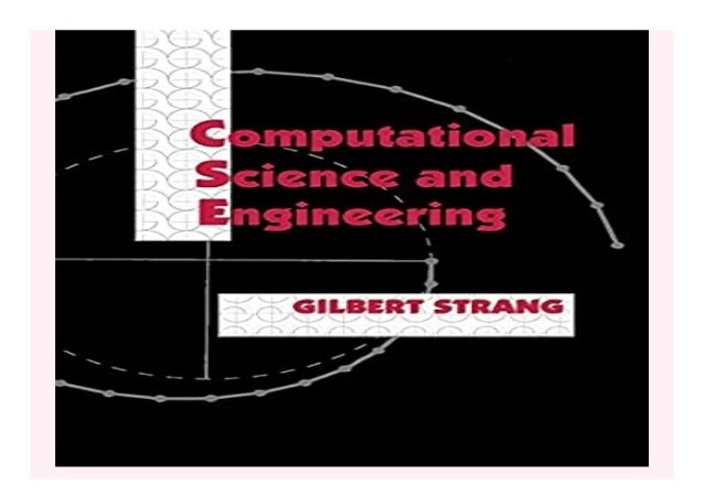 Computational Science and Engineering book Detail Book Format : PdF, ePub, Audiobook &Magazine Language : English ASIN : 0...