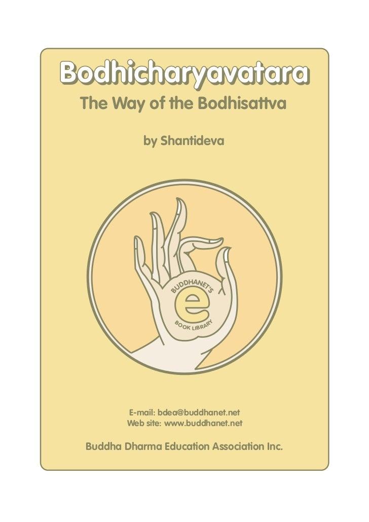 Bodhicharyavatara The Way of the Bodhisattva            by Shantideva                    e                        DHANET  ...