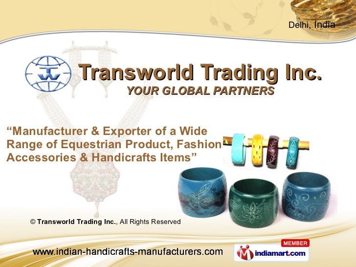 "Transworld Trading Inc.  YOUR GLOBAL PARTNERS "" Manufacturer & Exporter of a Wide Range of Equestrian Product, Fashion  Ac..."