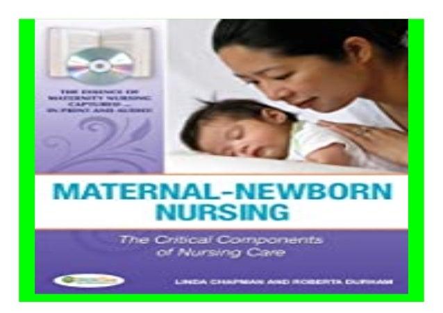 Maternal-Newborn Nursing the. Critical Components of Nursing Care book Detail Book Format : PdF, ePub, Audiobook &Magazine...
