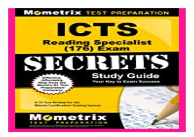 ICTS Reading Specialist 176 Exam Secrets Study Guide ICTS Test Review for. the. Illinois Certification Testing System book...