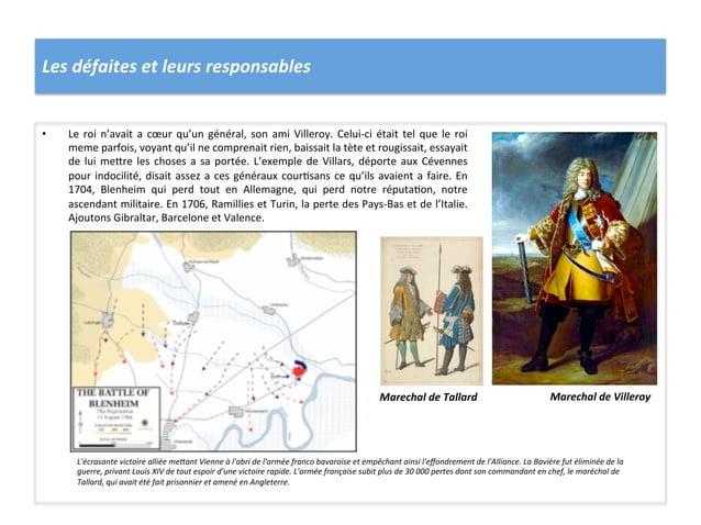 Les défaites et leurs responsables • Le roi n'avait a cœur qu'un général, son ami Villeroy. ...