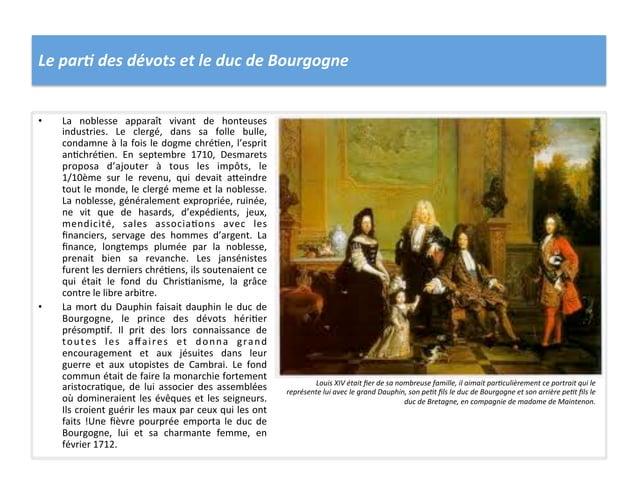 Le par< des dévots et le duc de Bourgogne • La  noblesse  apparaît  vivant  de  honteuses i...