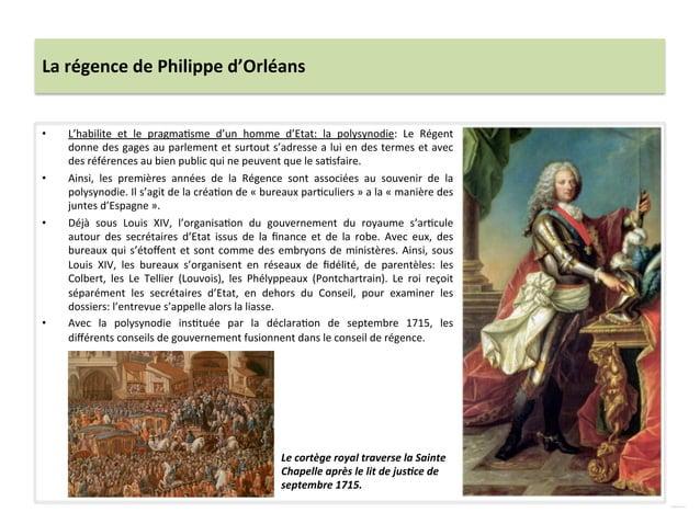 La régence de Philippe d'Orléans • L'habilite  et  le  pragmaWsme  d'un  homme  d'Etat:  la  po...