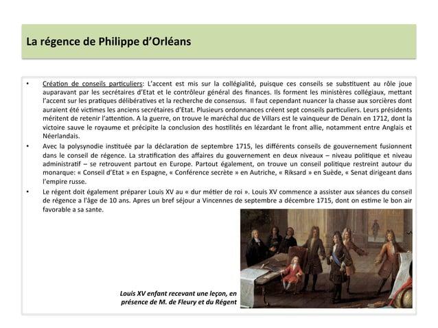 La régence de Philippe d'Orléans • CréaWon  de  conseils  parWculiers:  L'accent  est  mis  sur ...