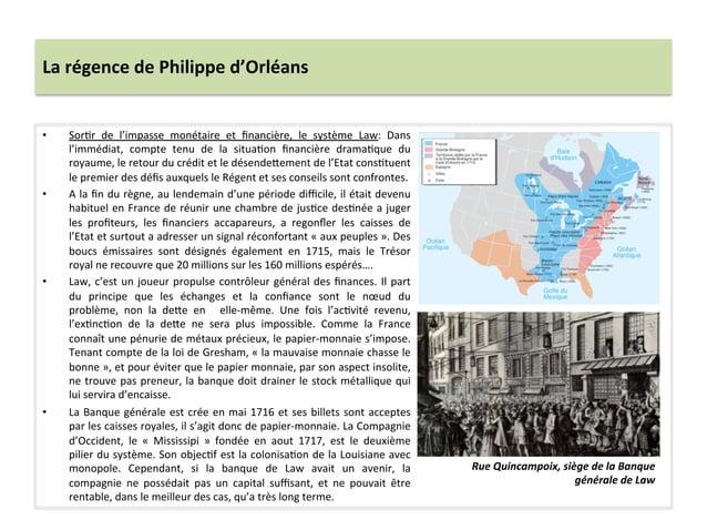La régence de Philippe d'Orléans • SorWr  de  l'impasse  monétaire  et  financière,  le  système ...