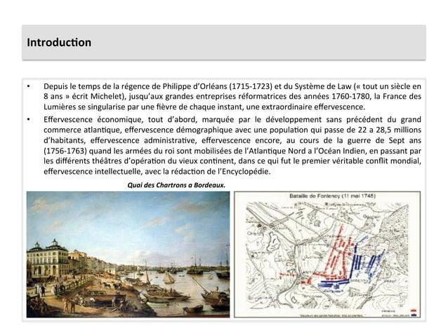 Introduc)on • Depuis le temps de la régence de Philippe d'Orléans (1715-‐1723) et du Système ...