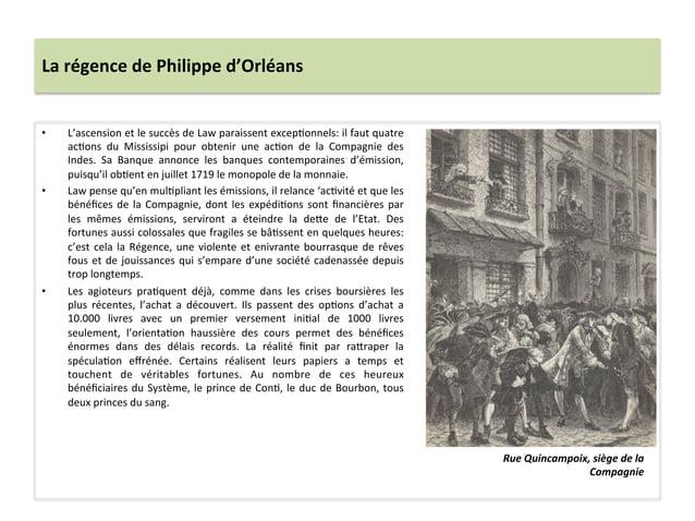La régence de Philippe d'Orléans • L'ascension et le succès de Law paraissent excepWonnels: il...