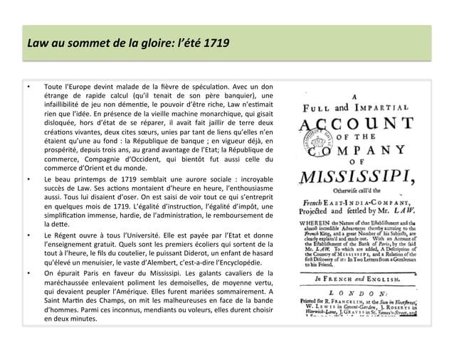 Law au sommet de la gloire: l'été 1719  • Toute  l'Europe  devint  malade  de  la  fièvre ...